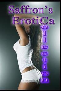 Saffron's Erotica Collection