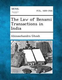 The Law of Benami Transactions in India