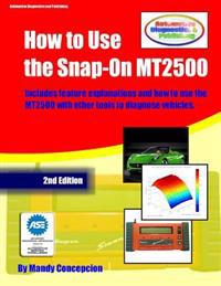 How to Use the Snap-On Mt2500: (An Automotive Equipment Usage Series)