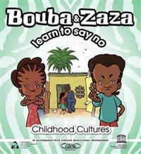 Bouba and Zaza Learn to Say No