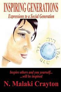 Inspiring Generations: Expressions to a Social Generation
