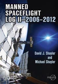 Manned Spaceflight Log II-2006-2012