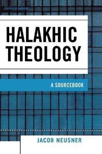 Halakhic Theology