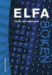 ELFA-boken - Fakta om elektronik