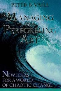 Managing As a Performing Art