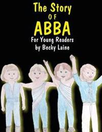 The Story of Abba: For Young Readers