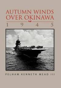 Autum Winds over Okinawa, 1945