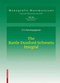 The Bartle-Dunford-Schwartz Integral
