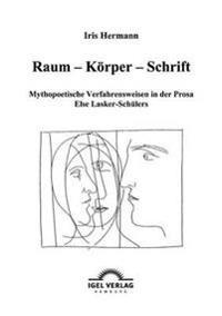 Raum - Korper - Schrift