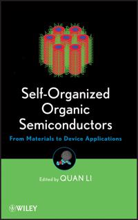 Self-Organized Organic Semiconductors: Theory, Construction and Management