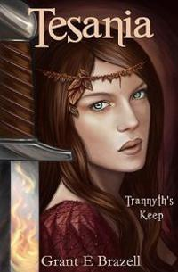Tesania: Trannyth's Keep