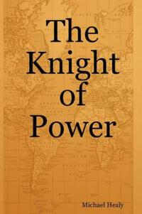 The Knight of Power