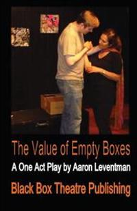 The Value of Empty Boxes: A Play in One Act