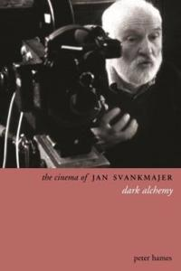 The Cinema of Jan Svankmajer: Dark Alchemy