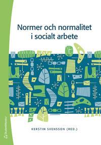Normer och normalitet i socialt arbete