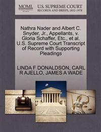 Nathra Nader and Albert C. Snyder, JR., Appellants, V. Gloria Schaffer, Etc., et al. U.S. Supreme Court Transcript of Record with Supporting Pleadings