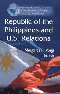 Republic of the Philippines and U.S. Relations