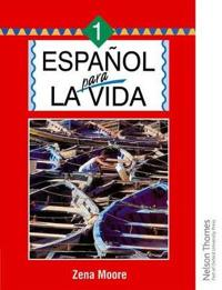 Espanol para la vida 1 / Spanish for Life 1