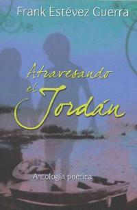 Atravesando el jordan / Crossing the Jordan