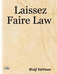 Laissez Faire Law