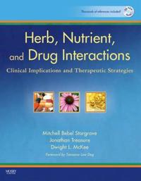 Herb, nutrient, and drug interactions - clinical implications and therapeut