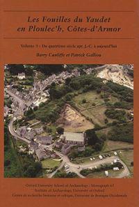 Les Fouilles du Yaudet en Ploulec'h, Cotes-d'Armor