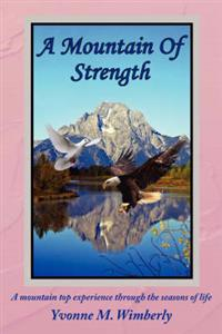 A Mountain Of Strength