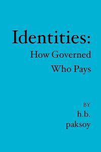 Identities: How Governed Who Pays