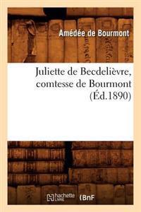 Juliette de Becdeli�vre, Comtesse de Bourmont (�d.1890)