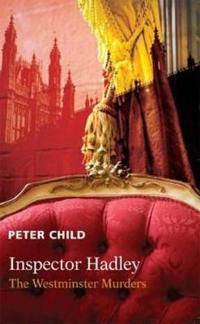 Inspector Hadley the Westminster Murders