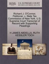 Richard J. O'Connor, Petitioner, V. State Tax Commission of New York. U.S. Supreme Court Transcript of Record with Supporting Pleadings