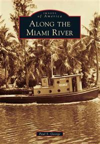 Along the Miami River
