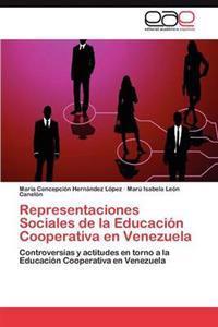 Representaciones Sociales de la Educacion Cooperativa En Venezuela