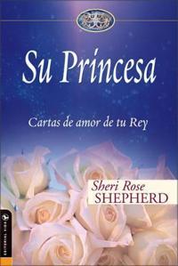 Su Princesa/ His Princess
