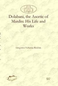 Dolabani, the Ascetic of Mardin