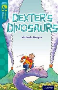 Oxford reading tree treetops fiction: level 9: dexters dinosaurs