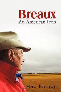 Breaux, an American Icon