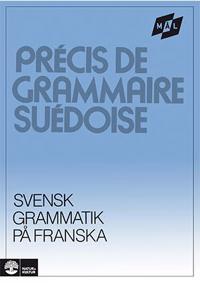 Mål Svensk grammatik på franska - Åke Viberg, Kerstin Ballardini, Sune Stjärnlöf pdf epub