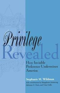 Privilege Revealed
