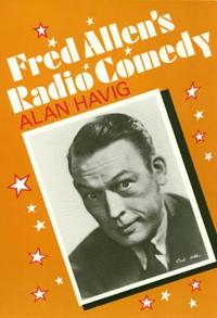 Fred Allen's Radio Comedy