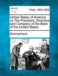 United States of America Vs the President, Directors and Company of the Bank of the United States