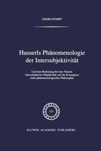 Husserls Phänomenologie Der Intersubjektivität