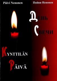 Kynttilän Päivä (Suomeksi ja venäjäksi)