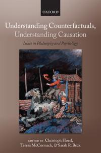 Understanding Counterfactuals, Understanding Causation