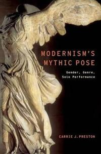 Modernism's Mythic Pose