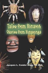 Tales from Nunavut, Stories from Nunavunga