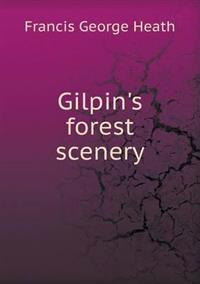 Gilpin's Forest Scenery
