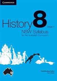 History NSW Syllabus for the Australian Curriculum Year 8 Stage 4