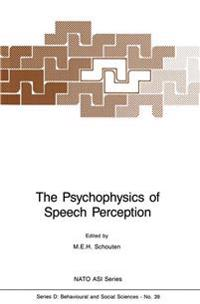 The Psychophysics of Speech Perception