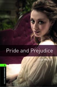 Oxford Bookworms Library: Level 6: Pride and Prejudice